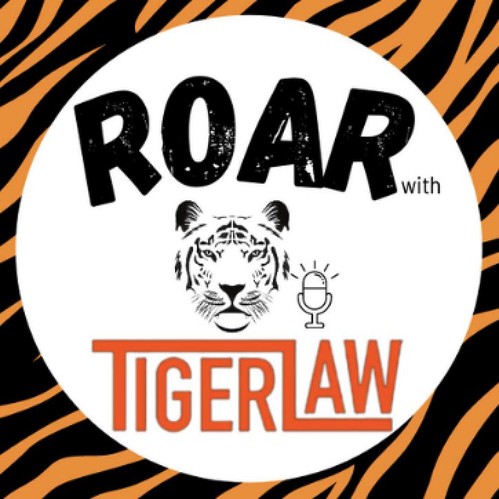 Roar Tiger Law Podcast
