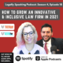 Legally Speaking Podcast – How to Grow an Innovative and Inclusive Law Firm